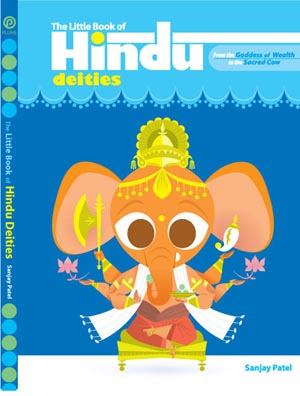 Sanjay Patel's Little Book of Hindu Dieties
